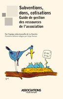 Subventions, dons, cotisations : guide de gestion des ressources de l'association