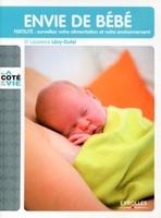 Laurence Lévy-Dutel - Envie de bébé