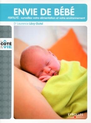 Laurence Lévy-Dutel- Envie de bébé