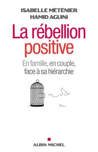 La rébellion positive