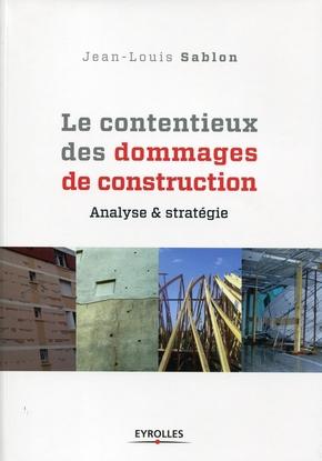 J.-L.Sablon- Le contentieux des dommages de construction