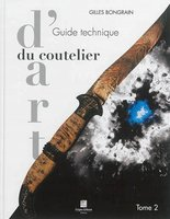 Guide technique du coutelier d'art - Volume 2