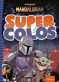 The mandalorian - super colo - star wars