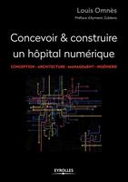 L.Omnès - Concevoir et construire un hôpital numérique