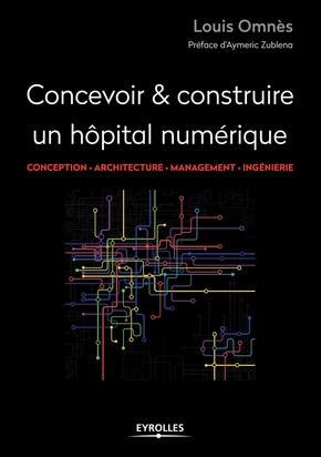 L.Omnès- Concevoir et construire un hôpital numérique