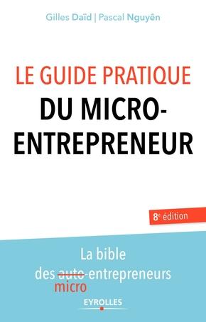 G.Daïd, P.Nguyên- Le guide pratique du micro-entrepreneur
