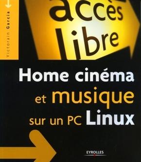 Victorain Garcia- Home cinema et musique sur un pc linux