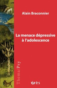 La menace dépressive à l'adolescence