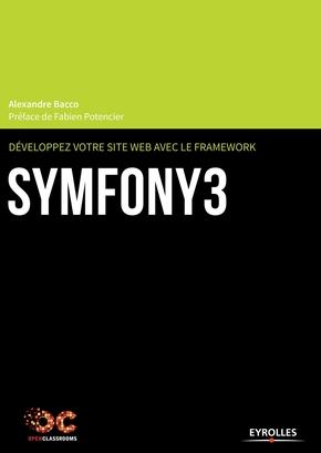 Bacco, Alexandre- Développez votre site web avec le framework Symfony3