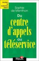 Sophie de Menthon - Du centre d'appels au téléservice