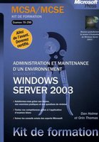 Administration et maintenance d'un environnement Microsoft Windows Server 2003