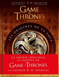 Game of Thrones, les origines de la saga