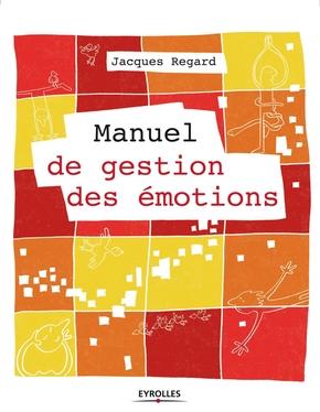 J.Regard- Manuel de gestion des émotions