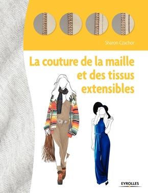 C.Sharon- La couture de la maille et des tissus extensibles