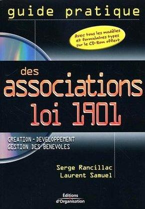 Serge Rancillac, Laurent Samuel- Guide pratique des associations loi 1901