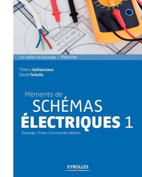 T.Gallauziaux, D.Fedullo- Mémento de schémas électriques 1