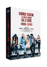 Hard rock la décennie ultime 1980 - 1990
