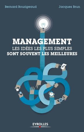 B.Bourigeaud, J.Brun- Management : les idées les plus simples sont souvent les meilleures