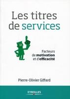 Pierre-Olivier Giffard - Les titres de services
