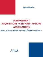 Management, acquisitions, cessions, fusions, associations
