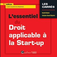 L'essentiel du droit applicable à la start-up