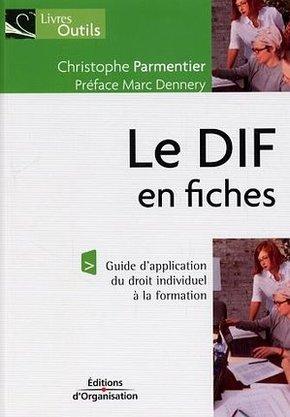Christophe Parmentier- Le DIF en fiches