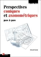 Gérard Calvat - Perspectives coniques et axonométriques
