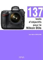 J.-M.Sepulchre - 137 tests d'objectifs pour le Nikon D3s