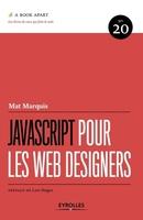 Marquis, Mat - JavaScript pour les web designers