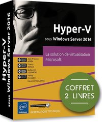 Hyper-V sous Windows Server 2016
