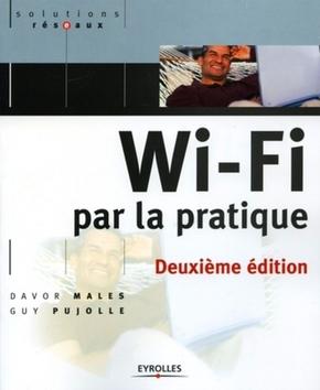 G.Pujolle, D.Males- Wi-Fi par la pratique