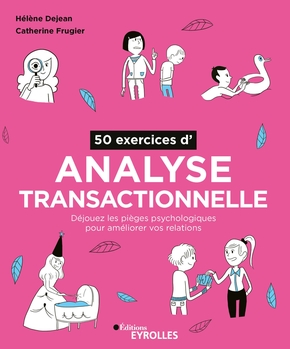H.Dejean, C.Frugier- 50 exercices d'analyse transactionnelle