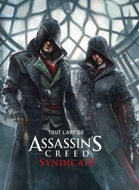 Tout l'art d'Assassin's creed syndicate