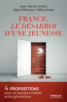 J.-H.Lorenzi, A.Villemeur, H.Xuan - France, le désarroi d'une jeunesse