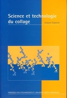 Science et technologie du collage
