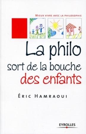 Éric HAMRAOUI- La philo sort de la bouche des enfants