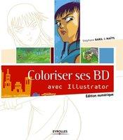 Naïts, S. Baril - Coloriser ses BD avec Illustrator