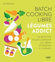Batch cooking libre - légumes addict