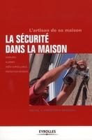 Michel Branchu, Christophe Branchu - La sécurité dans la maison