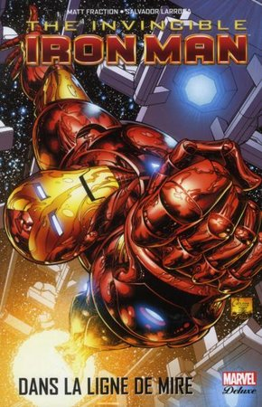 Invincible iron man - Tome 1