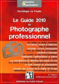 Le guide 2010 du photographe professionnel