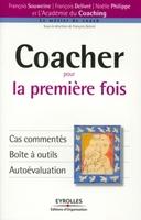 F.Souweine, F.Delivré, N.Philippe - Coacher pour la première fois