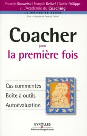 F.Souweine, F.Delivré, N.Philippe- Coacher pour la première fois