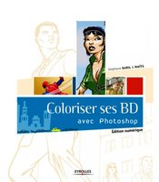 S. Baril, Naïts - Coloriser ses BD avec Photoshop