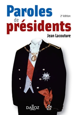 Paroles de présidents