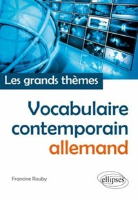 Vocabulaire contemporain allemand