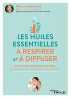 A.Lefief-Delcourt, V.Brévard - Les huiles essentielles à respirer et à diffuser