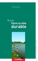 Faire la ville durable - Breda