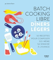 Batch cooking libre - dîners légers