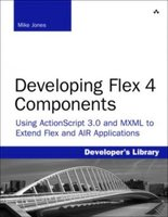 Developing Flex 4 Components
